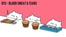 Bongo Cat BTS Blood Sweat Tears K POP