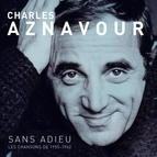 Charles Aznavour альбом Sans Adieu