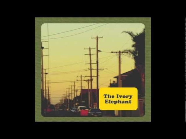 The Ivory Elephant - Like a Dog