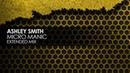 Ashley Smith - Micro Manic