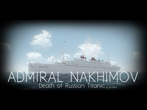 ADMIRAL NAKHIMOV. Death of Russian Titanic