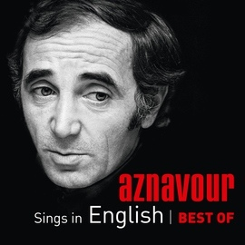 Charles Aznavour альбом Aznavour Sings In English - Best Of