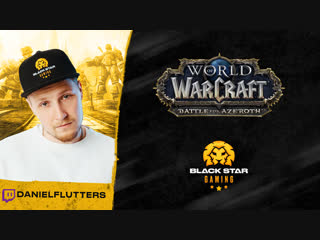 World of Warcraft x DanielFlutters x BSG