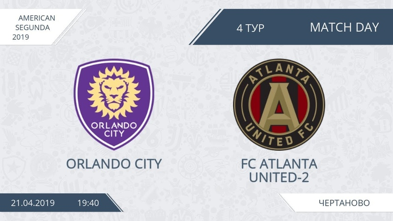 AFL19. America. Segunda. Day 4. Orlando City - FC Atlanta United-2