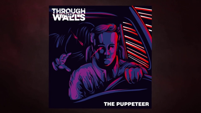 Through the Walls — The Puppeteer