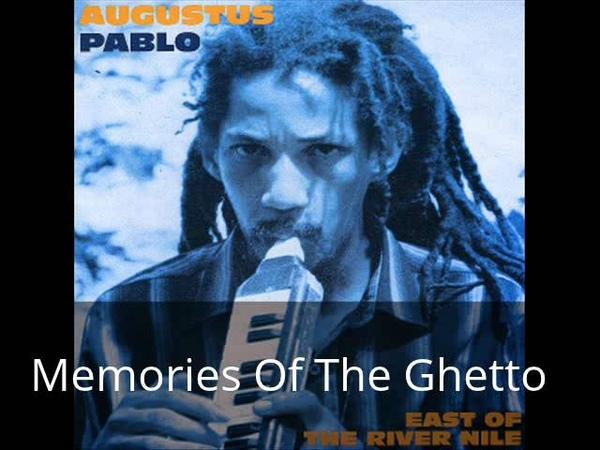 Augustus Pablo - East of the River Nile [full album]