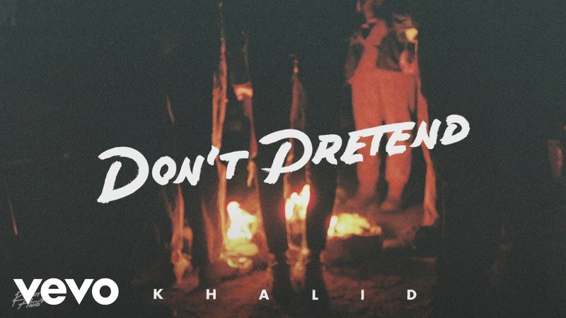 Khalid - Dont Pretend (Audio) ft. SAFE