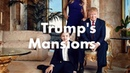 Donald Trumps Mansions - Valued over $150M
