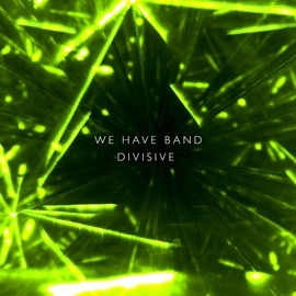 We Have Band альбом Divisive EP