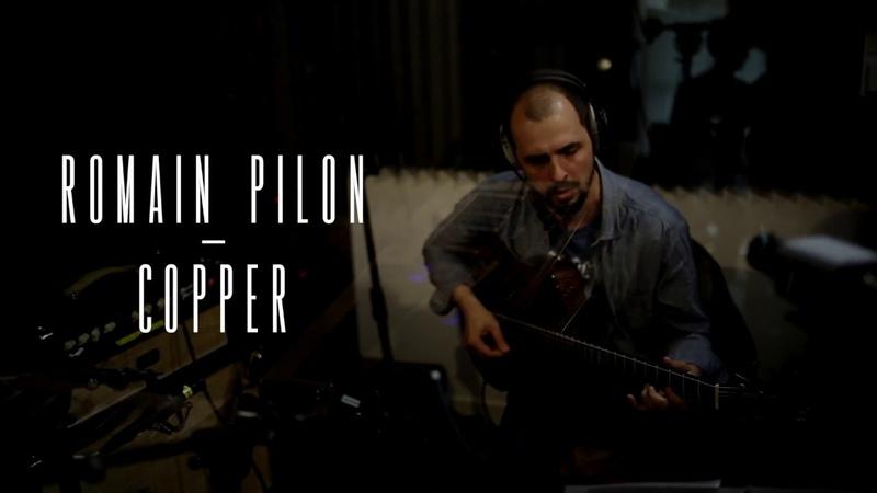Romain Pilon Copper New Album EPK
