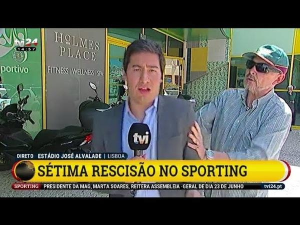Jornalista da TVI agredido em direto por um adepto do Sporting - 14 Junho 2018