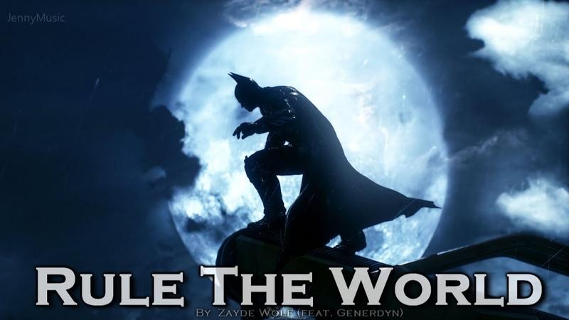 EPIC ROCK | Rule The World by Zayde Wolf [Generdyn Remix]