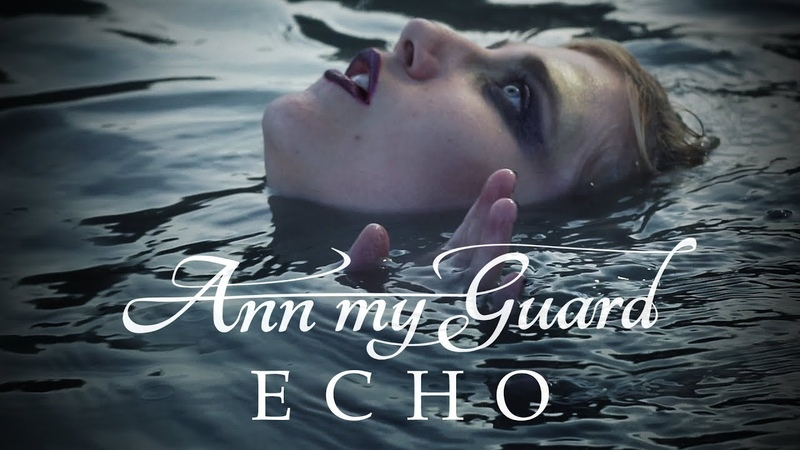 Ann My Guard - Echo (2018)