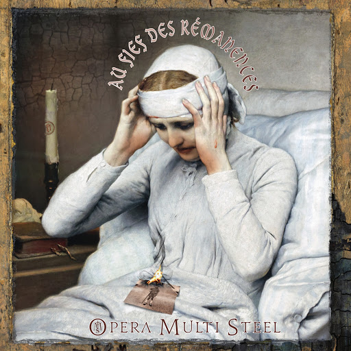 Opera Multi Steel альбом Au fief des rémanences