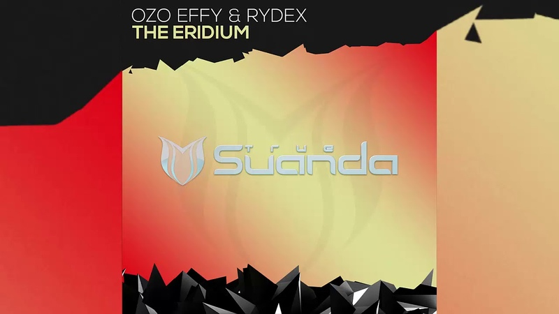 Ozo Effy Rydex The Eridium Extended Mix