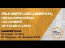 15A Pels drets i les llibertats, per la democracia i la cohesio us volem a casa!