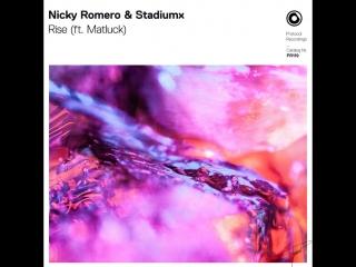 Nicky Romero Stadiumx - Rise (ft. Matluck) (Official Lyric Video)