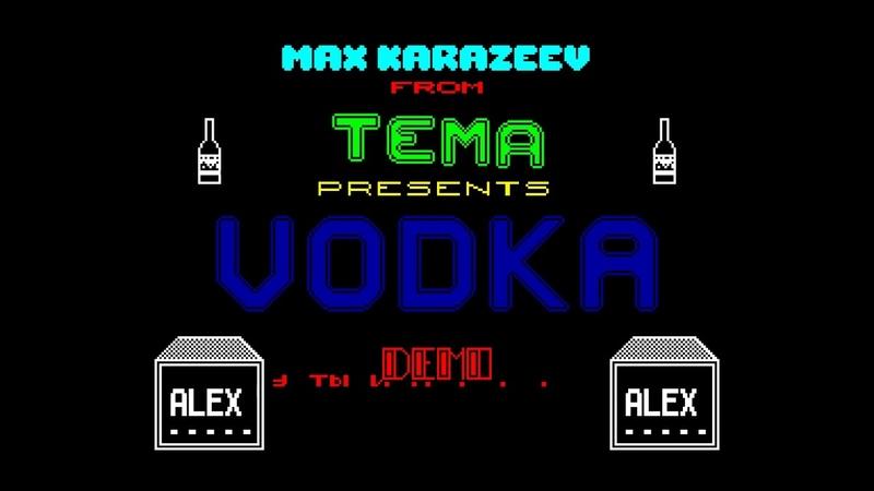 Vodka Demo 1-T.E.M.A. Group [zx spectrum]