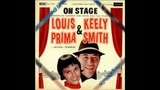 I'M IN THE MOOD FOR LOVE - LOUS PRIMA AND KEELY SMITH