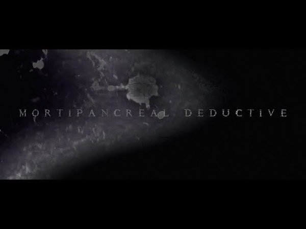 ABDOMINAL RUPTURE - MORTIPANCREAL DEDUCTIVE (FT. GREG GILBERT) [OFFICIAL MUSIC VIDEO] (2018) SW EXCL