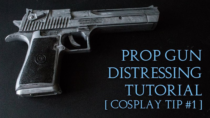 Prop Gun Distressing Tutorial | Cosplay Tip 1 | I Am Crofty Cosplay