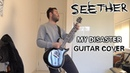 Seether - My Disaster (Guitar Cover)