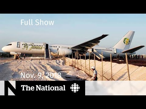 The National for Friday, November 9, 2018 — Crash Landing, Keystone XL Halted, WWI Tapestry