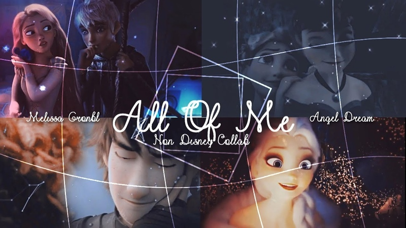 Non Disney || All Of Me || Collab with Melissa Gronbl