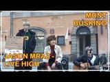 181109 MONT BUSKING JASON MRAZ - Live High cover