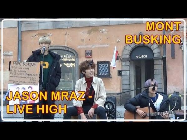 181109 MONT BUSKING JASON MRAZ Live High cover