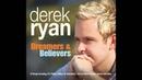 Derek Ryan - Its a Heartache