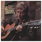 John Denver альбом Poems, Prayers and Promises