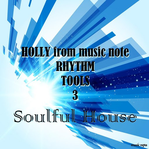 Holly альбом HOLLY from Music Note Sound Tools 3 Soulful House