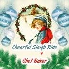 Chet Baker альбом Cheerful Sleigh Ride