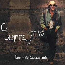 Adriano Celentano альбом C'E' Sempre Un Motivo