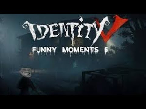 WTF AND FUNNY MOMENTS IN IDENTITY V