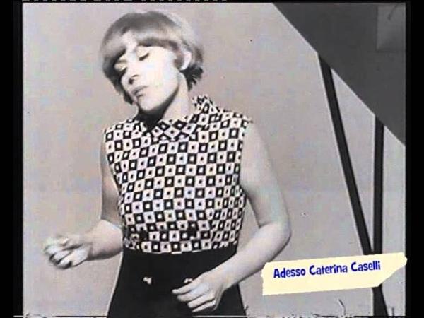 CATERINA CASELLI FANS CLUB Gli Amici - SONO QUI CON VOI (ANNA MOFFO SHOW '66).avi