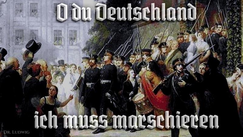 O du Deutschland ich muss marschieren ✠ [German folk song][ english translation]