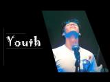 Юность/Youth