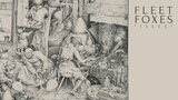 Fleet Foxes - Isles (Official Audio)