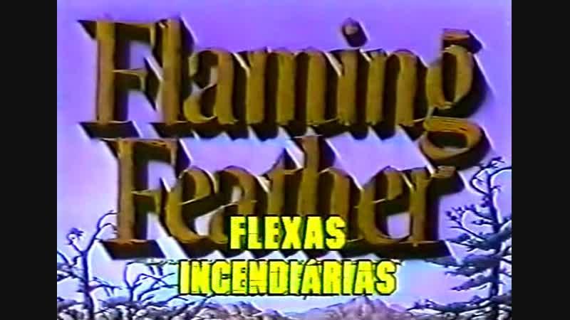 FLAMING FEATHER - FLECHAS INCENDIÁRIAS - 1952