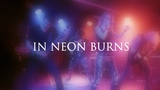 CORE OF DYING EARTH - IN NEON BURNS (OFFICIAL LIVE VIDEO)