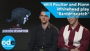 Will Poulter and Fionn Whitehead play Banter snatch