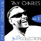 Ray Charles альбом Ray Charles - Ray's Jazz Collection, Vol. 1 (Remastered)