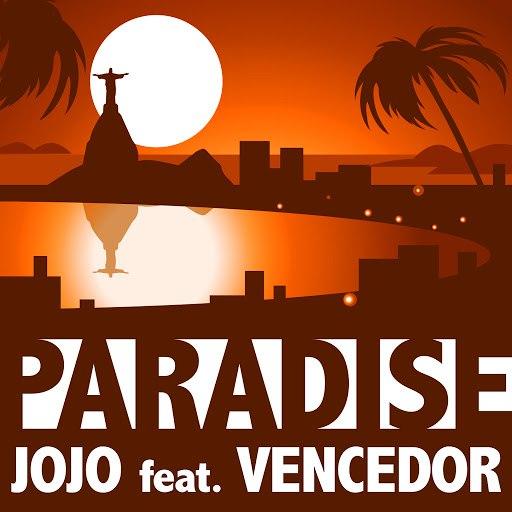 Jojo альбом Paradise (feat. Vencedor)