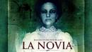 La Novia Tráiler oficial doblado al español