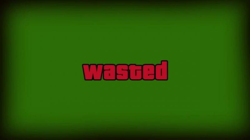 футаж wasted на зелёном фоне