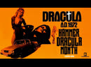 Дракула, год 1972 (Dracula A. D. 1972) — 1972