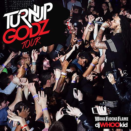 Waka Flocka Flame альбом The Turn Up Godz Tour