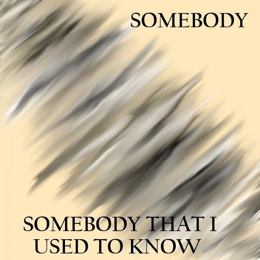someBODY альбом Somebody That I Used to Know